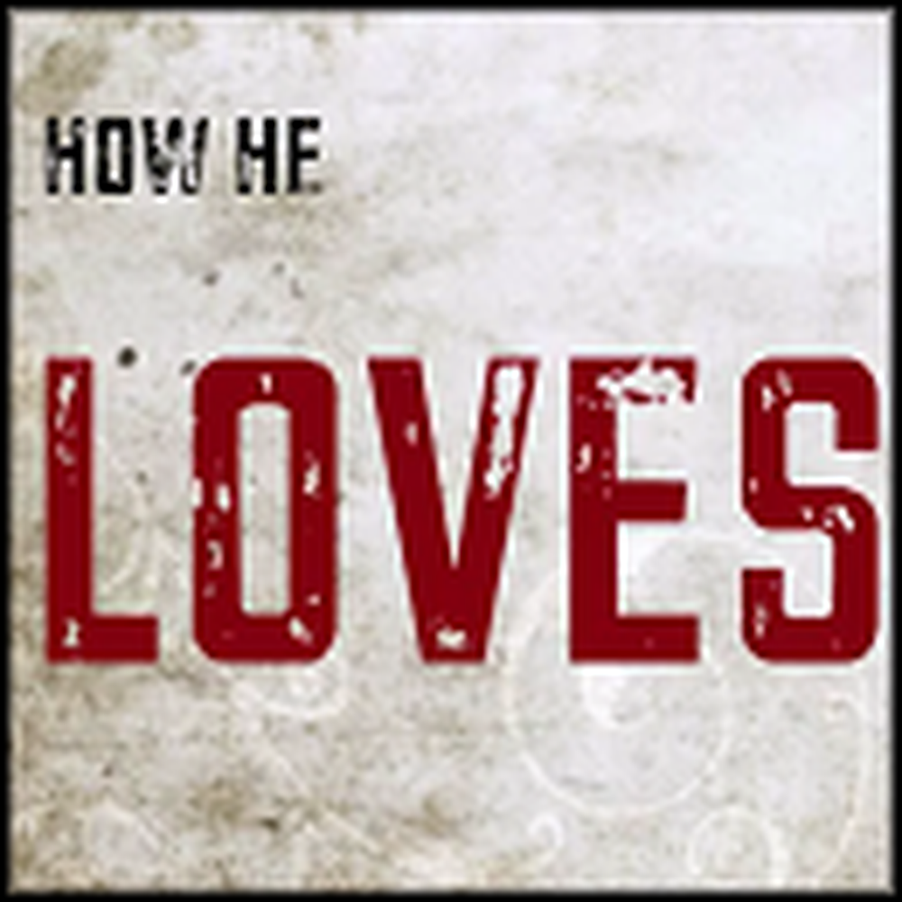 How He Loves - A Wonderful Song About God's Love