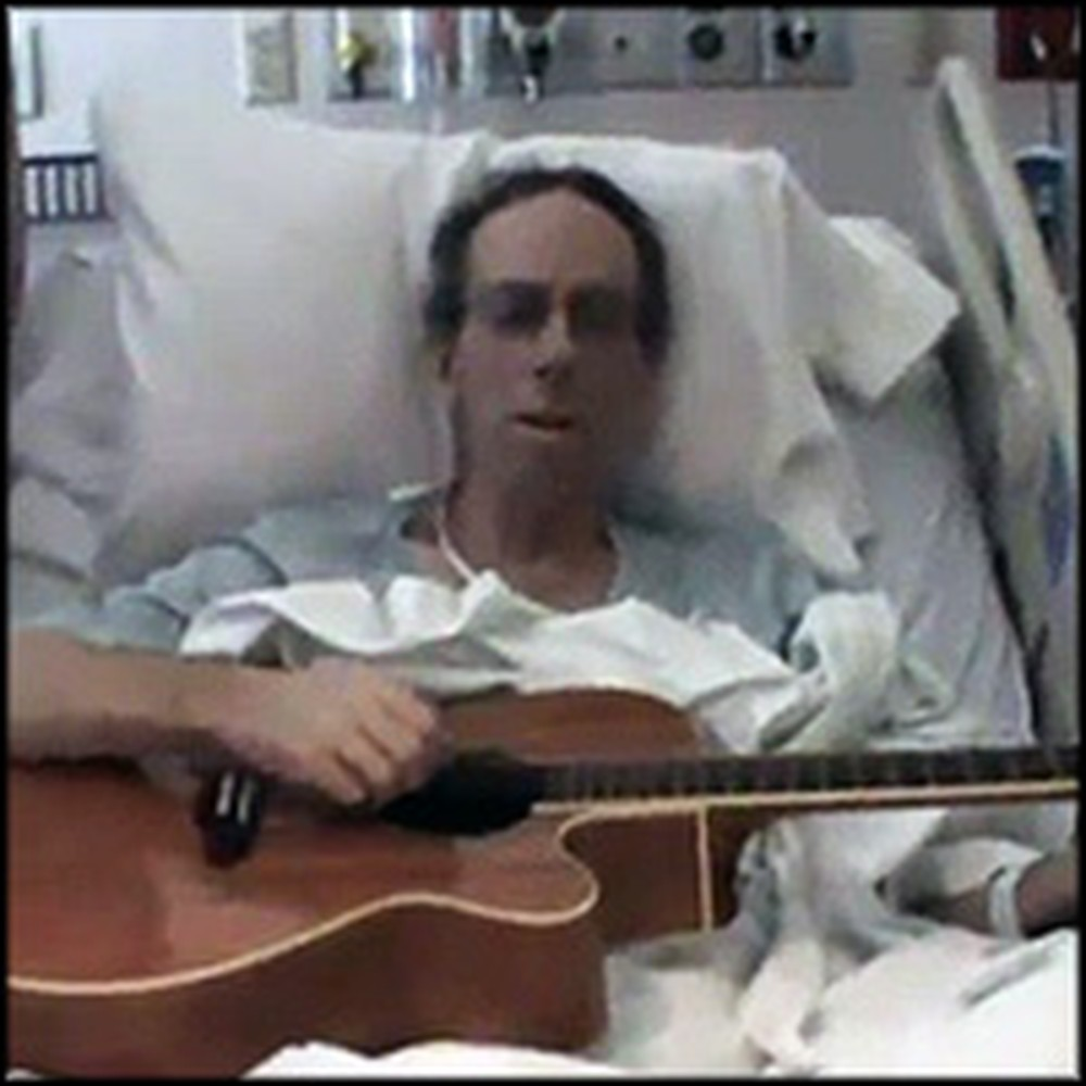 Dying Man Sings Praises to Jesus From His Hospital Bed