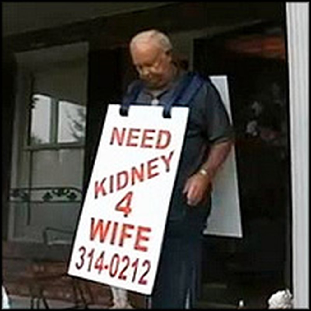 Man Does Something Unheard of to Find His Wife a Kidney - and It Worked!