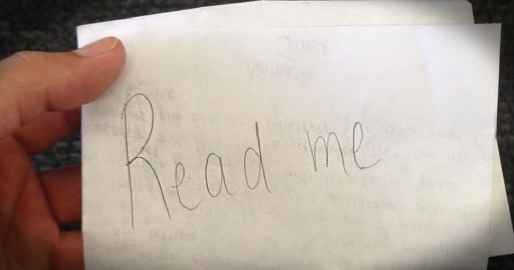 A Man Found A Note That Just Said 'Read Me.' What It Said Inside Shocked Him To His Core!