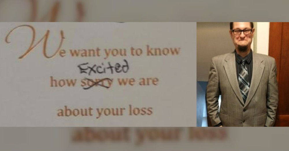 The Sympathy Card This Man Received From Friends For His Loss Is HILARIOUS!